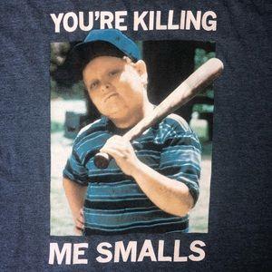 The Sandlot You're Killin Me Smalls T-shirt